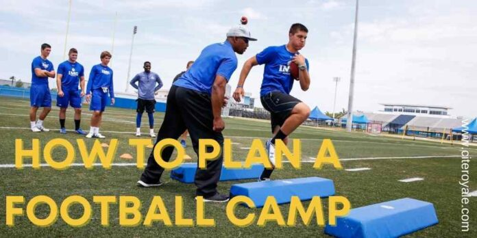 How to plan a football camp
