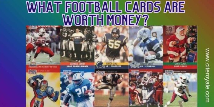 What football cards are worth money