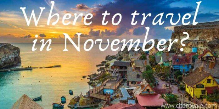 Where to travel in November