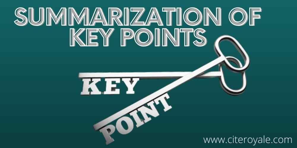 • Summarization of Key Points