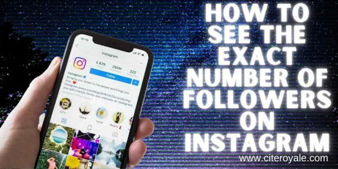 how to see the exact number of followers on instagram