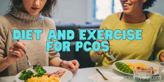 Diet and exercise for PCOS