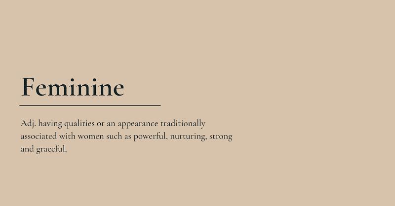 Being Feminine